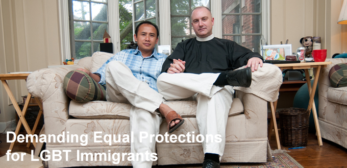 Demanding Equal Protections for LGBT Immigrants