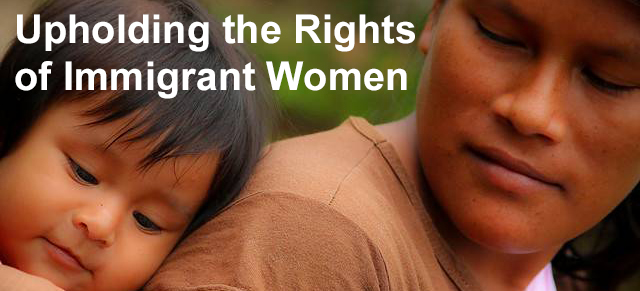 Upholding the Rights of Immigrant Women