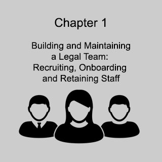 Chapter 1: Building and Maintaining a Legal Team